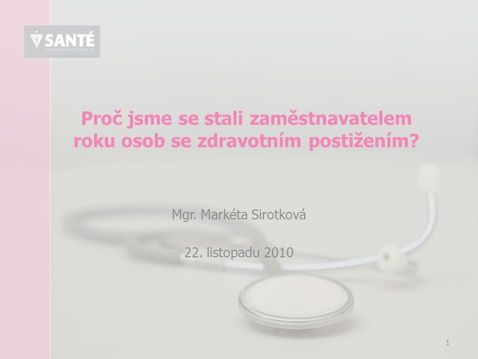 2 Obsah prezentace Společenská odpovědnost Santé Soukromá zdravotnická síť Santé Santé Network s.r.o.