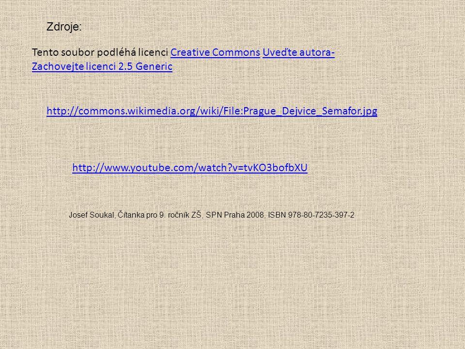 http://commons.wikimedia.org/wiki/File:Prague_Dejvice_Semafor.jpg Tento soubor podléhá licenci Creative Commons Uveďte autora- Zachovejte licenci 2.5