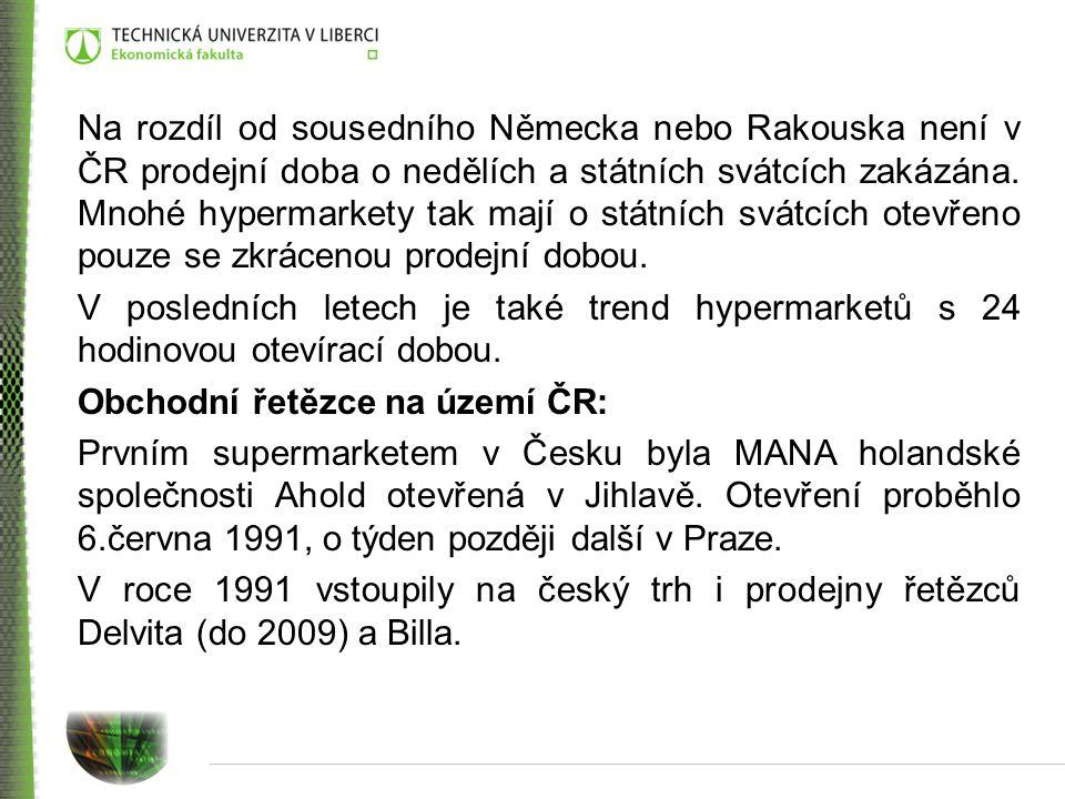 Na rozdíl od sousedního Německa nebo Rakouska není v ČR prodejní doba o nedělích a státních svátcích zakázána.
