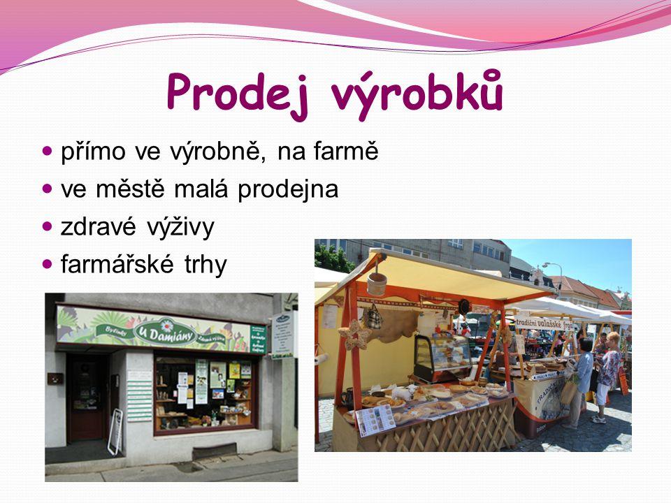 Prodej výrobků přímo ve výrobně, na farmě ve městě malá prodejna zdravé výživy farmářské trhy
