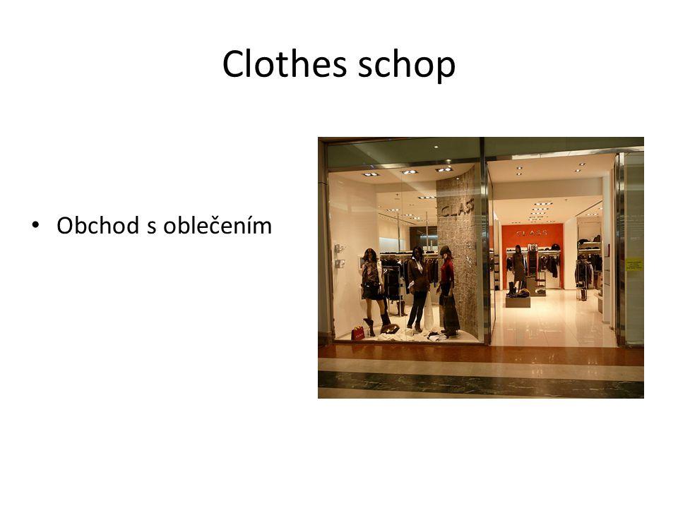 Clothes schop Obchod s oblečením