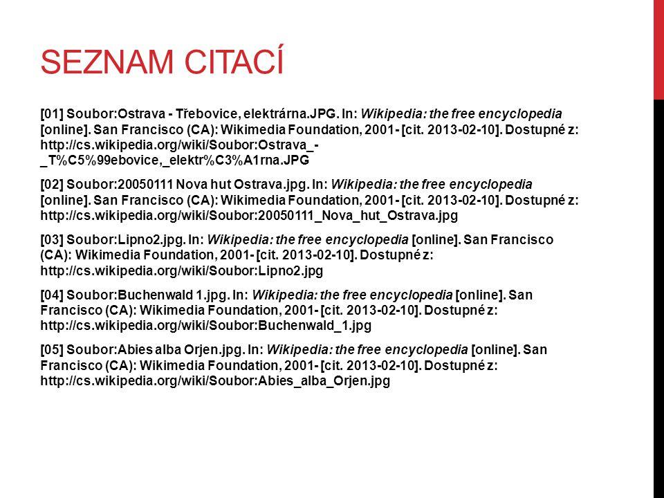SEZNAM CITACÍ [01] Soubor:Ostrava - Třebovice, elektrárna.JPG. In: Wikipedia: the free encyclopedia [online]. San Francisco (CA): Wikimedia Foundation