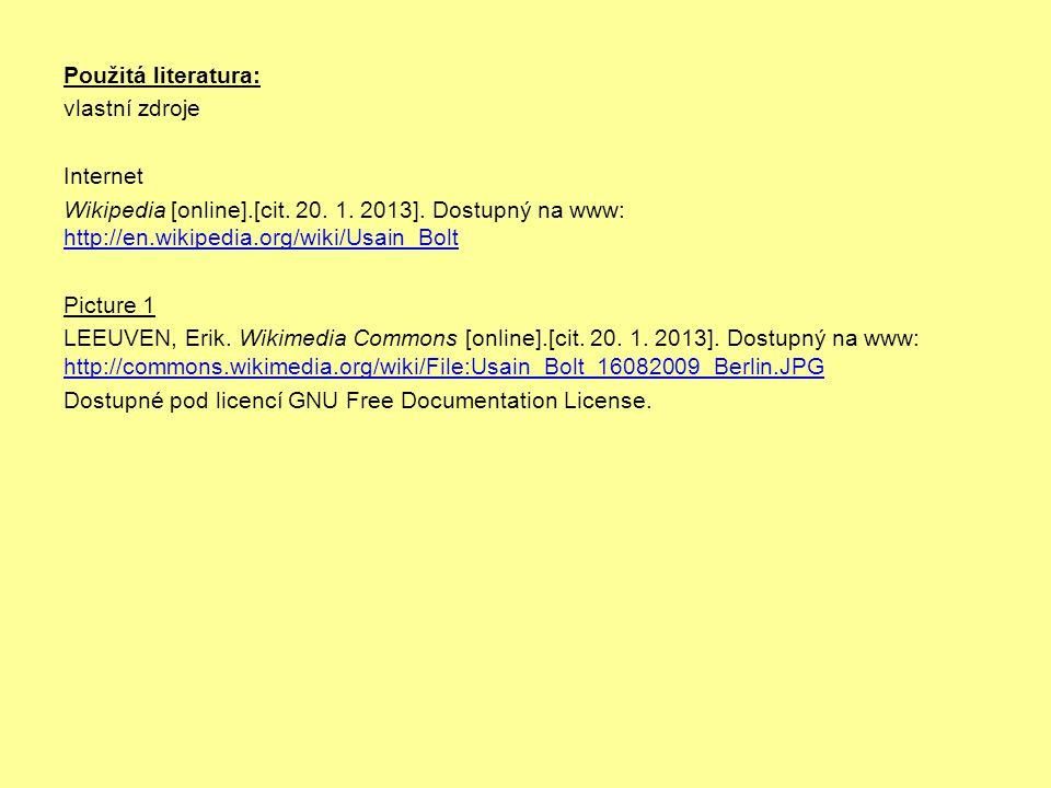 Použitá literatura: vlastní zdroje Internet Wikipedia [online].[cit.