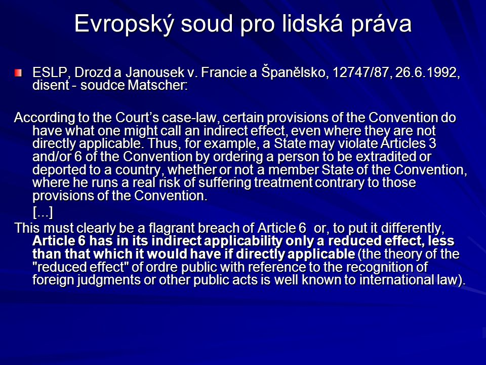Evropský soud pro lidská práva ESLP, Drozd a Janousek v.