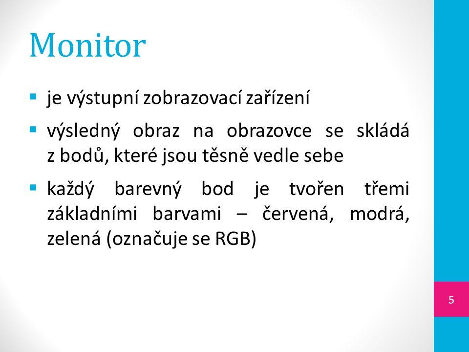 Parametry monitoru  rozlišení  určuje počet bodů, které umí monitor zobrazit na šířku x na výšku, např.