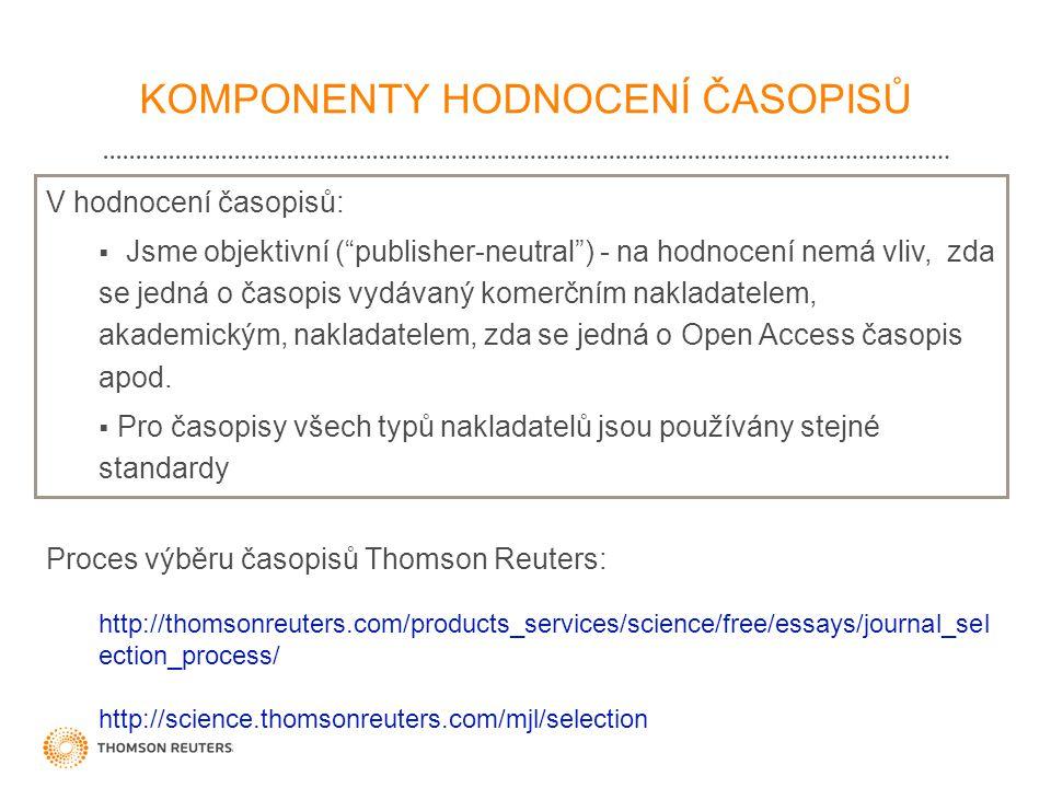 V hodnocení časopisů:  Jsme objektivní ( publisher-neutral ) - na hodnocení nemá vliv, zda se jedná o časopis vydávaný komerčním nakladatelem, akademickým, nakladatelem, zda se jedná o Open Access časopis apod.