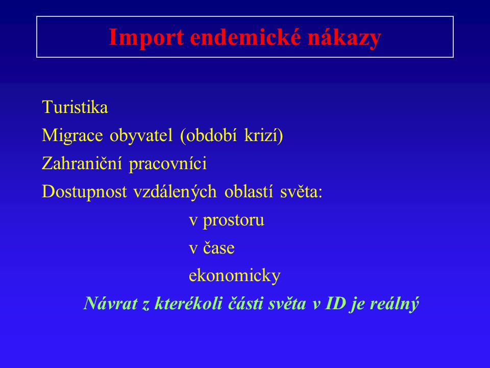 Flaviviry Komáři : Dengue l-4 Žlutá zimnice  Elsvier 2004 : Infectious Diseases Klíšťata H.