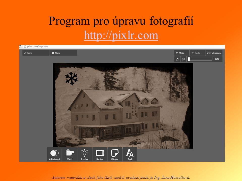 http://www.sumopaint.com/app Autorem materiálu a všech jeho částí, není-li uvedeno jinak, je Ing.