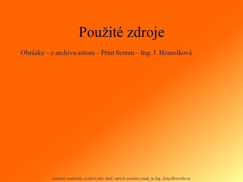 Grafické programy Programy volně ke stažení: THE GIMP http://www.stahuj.centrum.cz/grafika_a_desig n/tvorba_grafiky/bitmapove_editory/gimp/ http://www.stahuj.centrum.cz/grafika_a_desig n/tvorba_grafiky/bitmapove_editory/gimp/ INKSCAPE http://www.stahuj.centrum.cz/grafika_a_desig n/tvorba_grafiky/vektorove_editory/inkscape/ Autorem materiálu a všech jeho částí, není-li uvedeno jinak, je Ing.