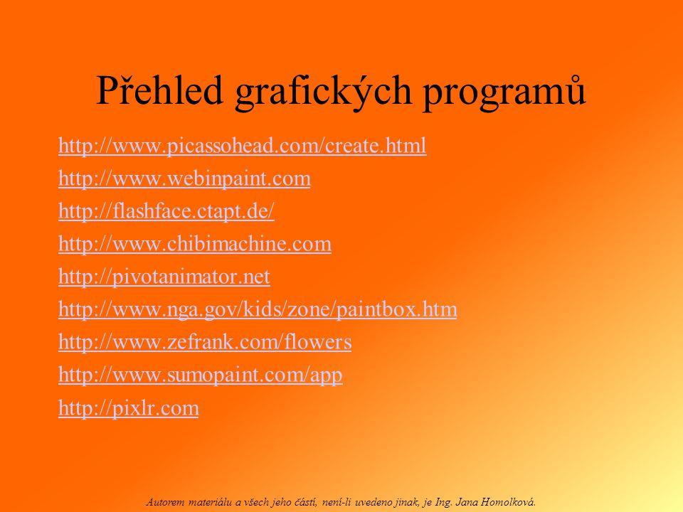 Grafické programy a jejich využití Autorem materiálu a všech jeho částí, není-li uvedeno jinak, je Ing.