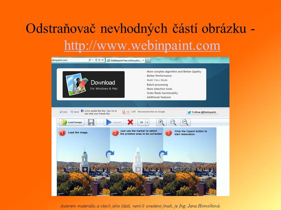 Tvůrce portrétu http://www.picassohead.com/create.html http://www.picassohead.com/create.html Autorem materiálu a všech jeho částí, není-li uvedeno jinak, je Ing.