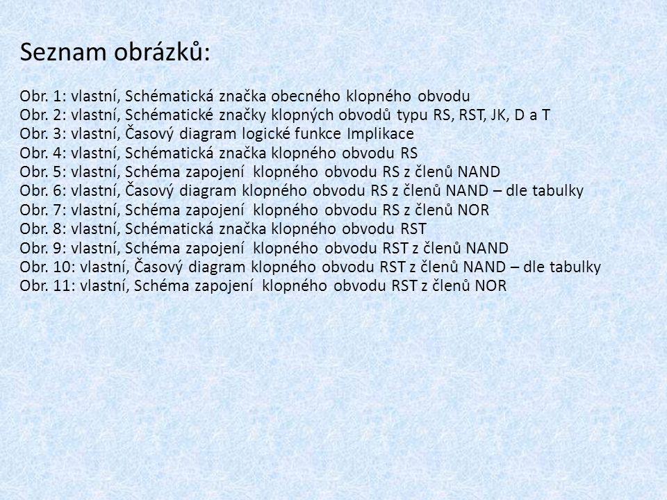 Seznam obrázků: Obr.1: vlastní, Schématická značka obecného klopného obvodu Obr.