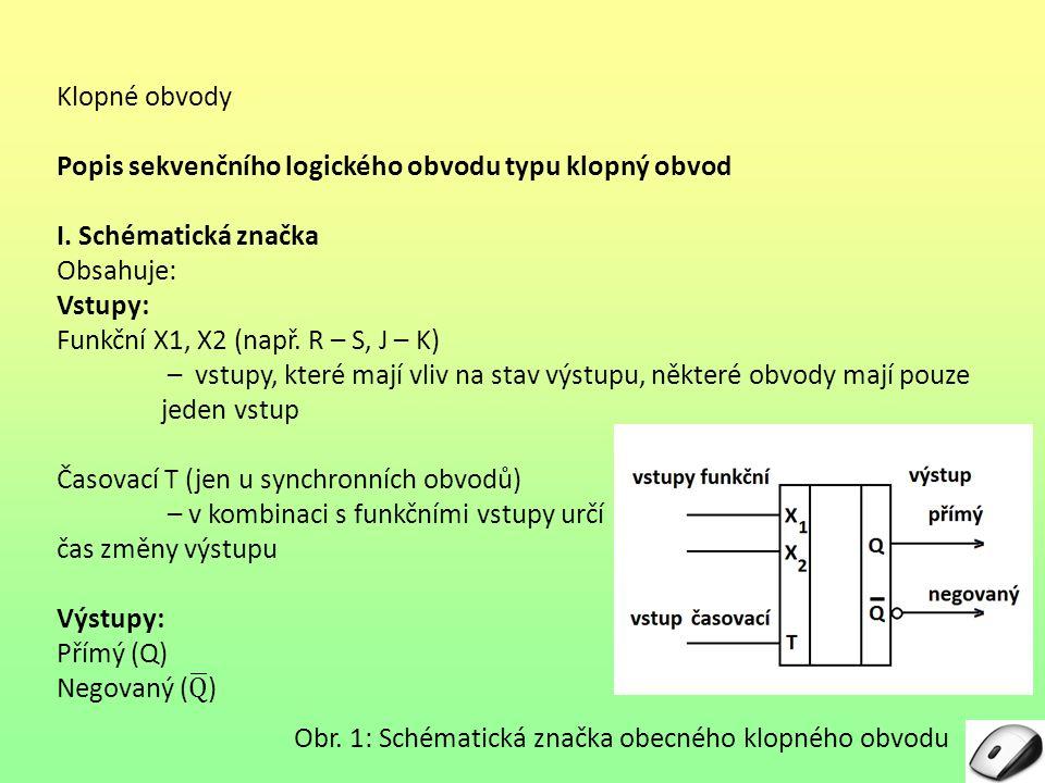Obr. 1: Schématická značka obecného klopného obvodu