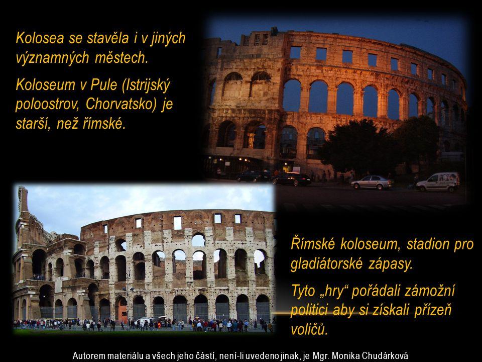 Římské koloseum, stadion pro gladiátorské zápasy.