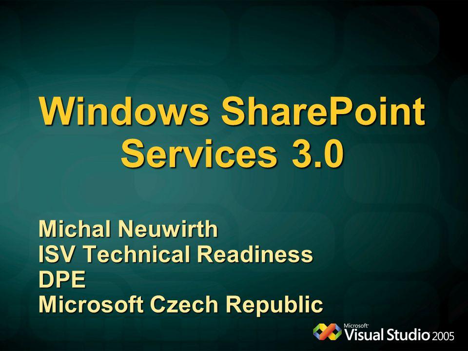 Tvorba WSS Web Parts Michal Neuwirth DPE Group Microsoft Czech