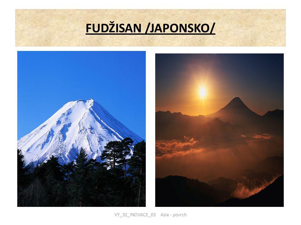 FUDŽISAN /JAPONSKO/ VY_32_INOVACE_03 Asie - povrch