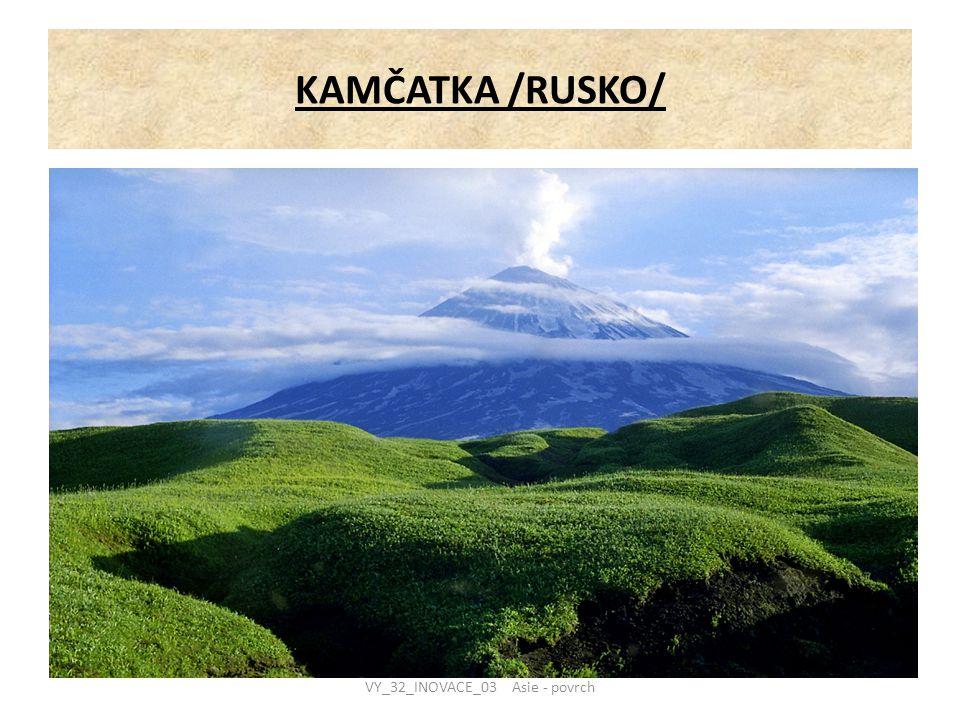 KAMČATKA /RUSKO/ VY_32_INOVACE_03 Asie - povrch
