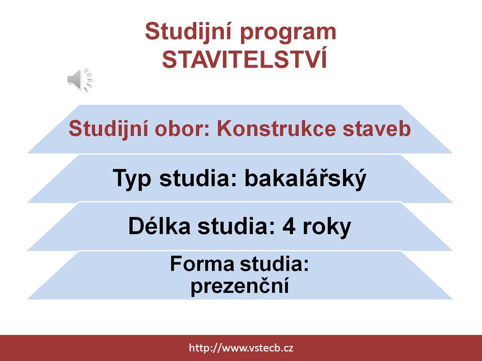 Studijní program STAVITELSTVÍ http://www.vstecb.cz