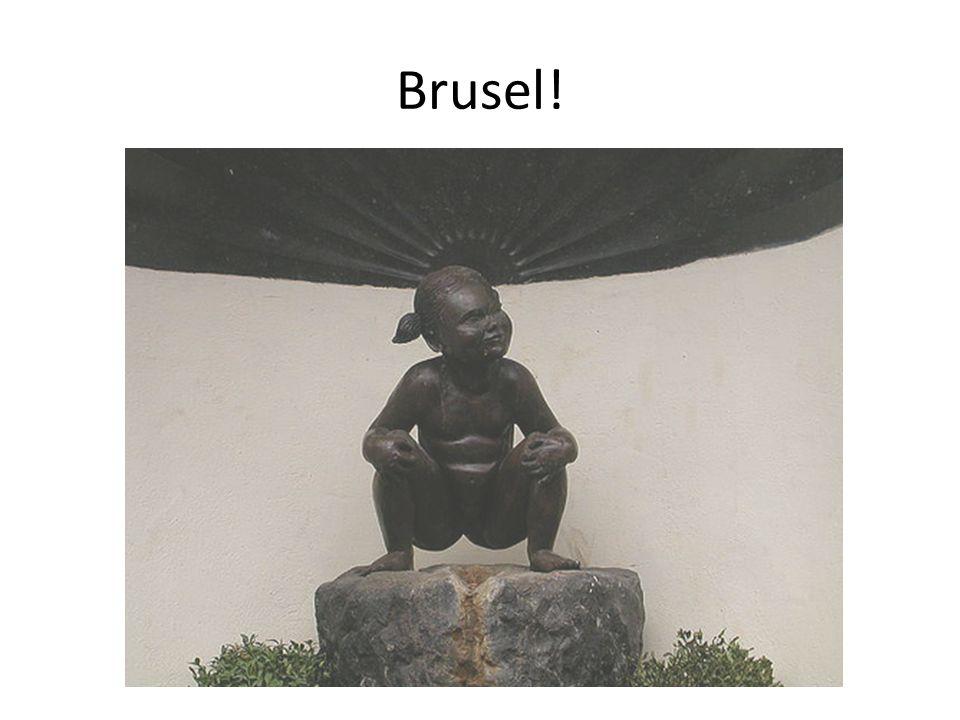 Brusel!