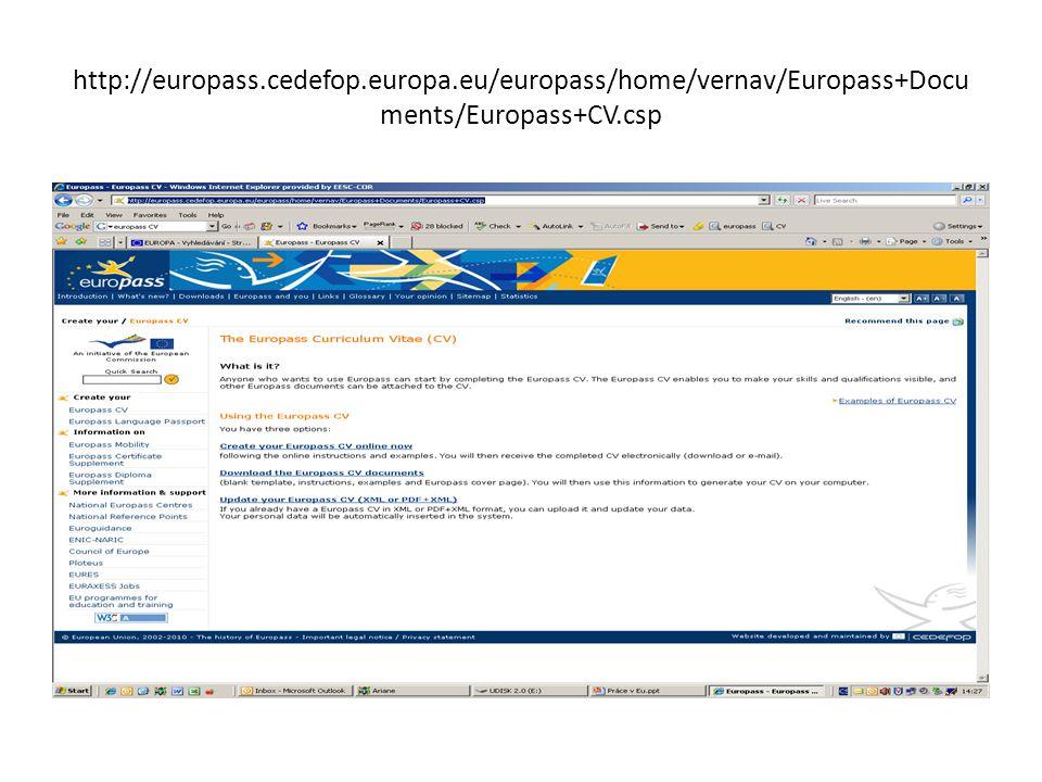 http://europass.cedefop.europa.eu/europass/home/vernav/Europass+Docu ments/Europass+CV.csp