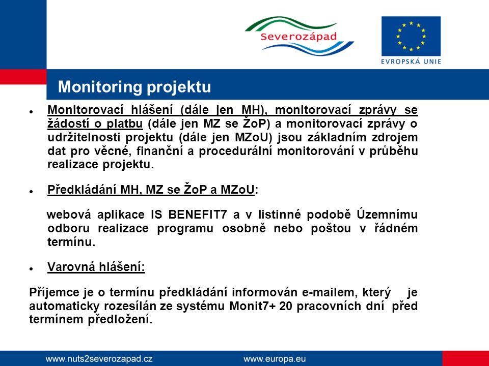 Monitoring projektu Monitorovací hlášení (dále jen MH), monitorovací zprávy se žádostí o platbu (dále jen MZ se ŽoP) a monitorovací zprávy o udržitelnosti projektu (dále jen MZoU) jsou základním zdrojem dat pro věcné, finanční a procedurální monitorování v průběhu realizace projektu.