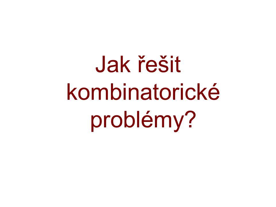 Jak řešit kombinatorické problémy?