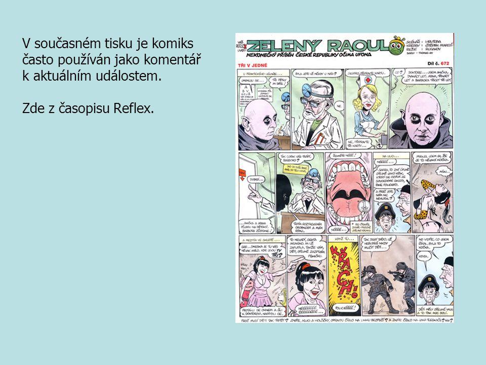 V současném tisku je komiks často používán jako komentář k aktuálním událostem. Zde z časopisu Reflex.