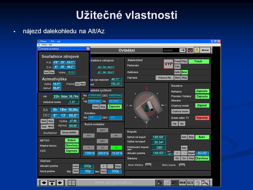 Užitečné vlastnosti   nájezd dalekohledu na Alt/Az