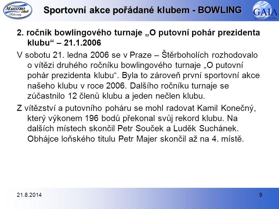 21.8.20149 Sportovní akce pořádané klubem - BOWLING 2.