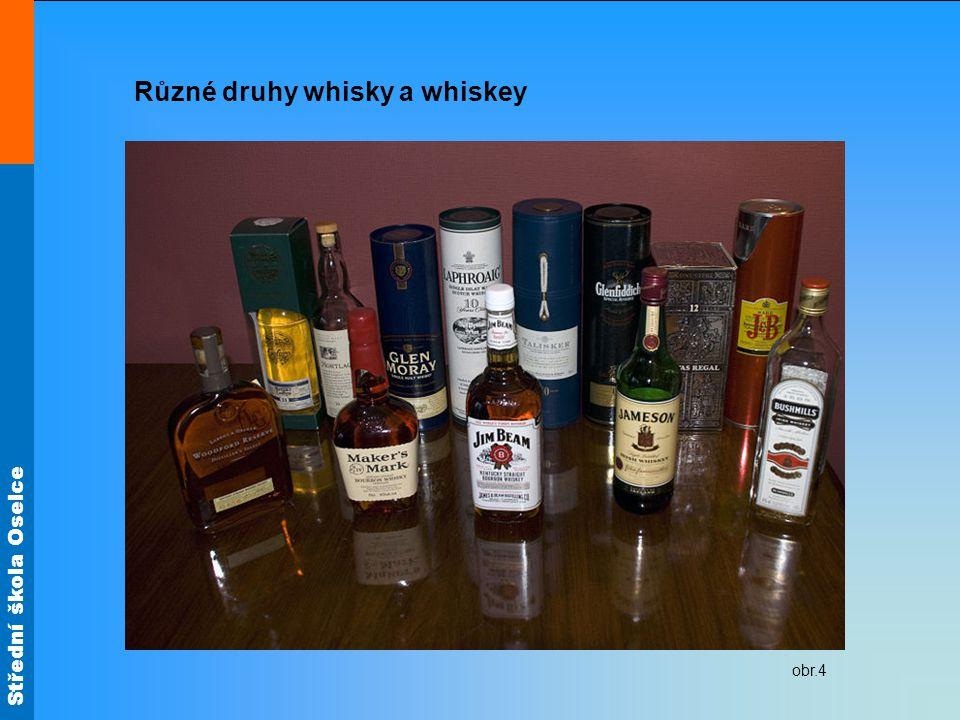Střední škola Oselce Různé druhy whisky a whiskey obr.4