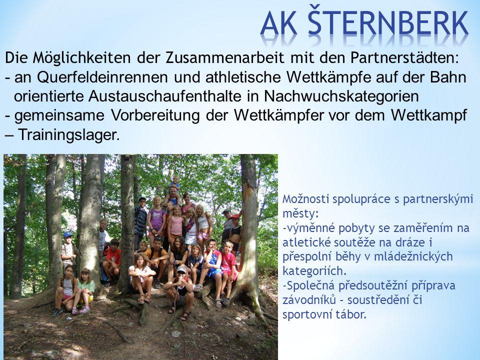 Možnosti spolupráce s partnerskými městy: -výměnné pobyty se zaměřením na atletické soutěže na dráze i přespolní běhy v mládežnických kategoriích.