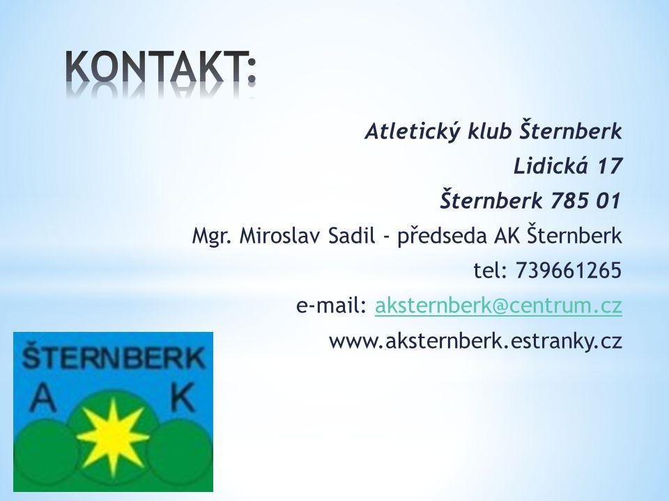 Atletický klub Šternberk Lidická 17 Šternberk 785 01 Mgr.