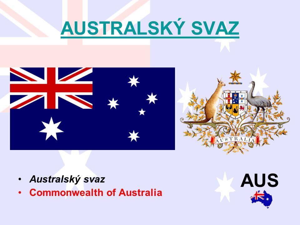 AUSTRALSKÝ SVAZ Australský svaz Commonwealth of Australia AUS