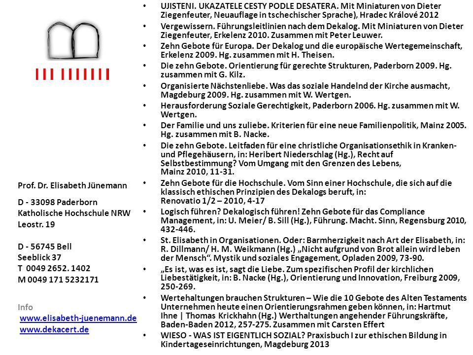 UJISTENI. UKAZATELE CESTY PODLE DESATERA. Mit Miniaturen von Dieter Ziegenfeuter, Neuauflage in tschechischer Sprache), Hradec Králové 2012 Vergewisse