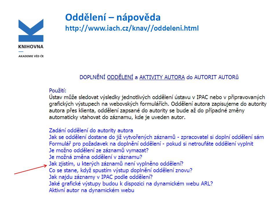 Oddělení – nápověda http://www.iach.cz/knav//oddeleni.html