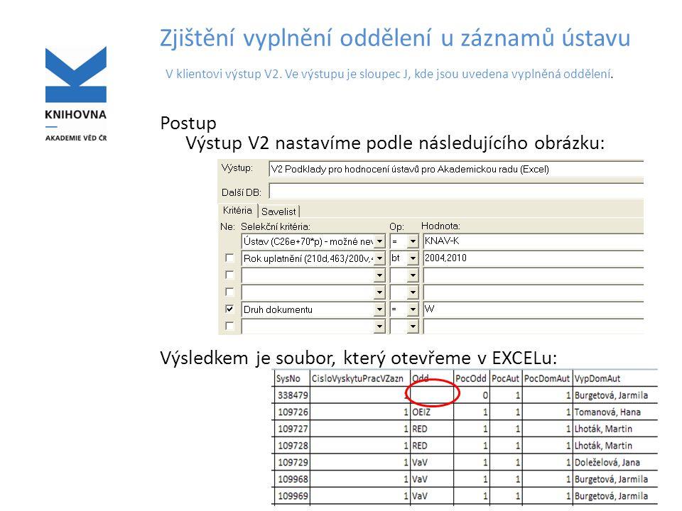 Zjištění vyplnění oddělení u záznamů ústavu V klientovi výstup V2.