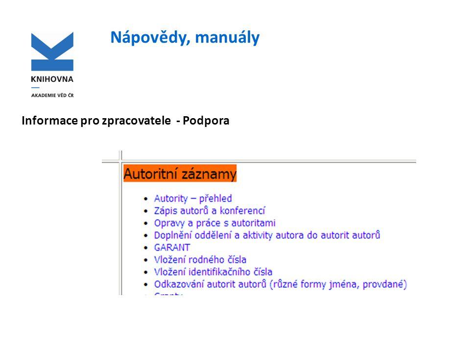 Nápovědy, manuály Informace pro zpracovatele - Podpora