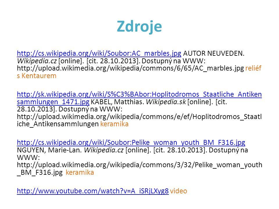 Zdroje http://cs.wikipedia.org/wiki/Soubor:AC_marbles.jpghttp://cs.wikipedia.org/wiki/Soubor:AC_marbles.jpg AUTOR NEUVEDEN. Wikipedia.cz [online]. [ci