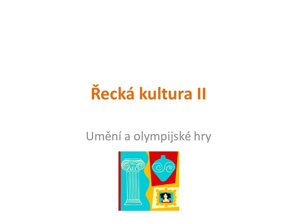 Informace pro učitele Prezentace slouží k 1 vyučovací hodině o řecké kultuře a olympijských hrách.