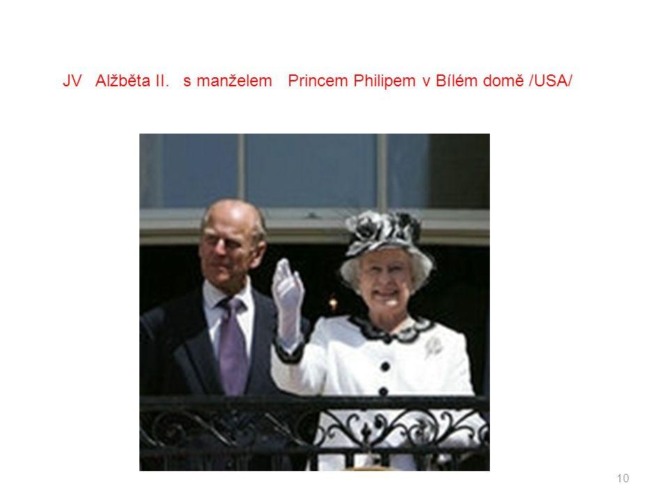 10 JV Alžběta II. s manželem Princem Philipem v Bílém domě /USA/