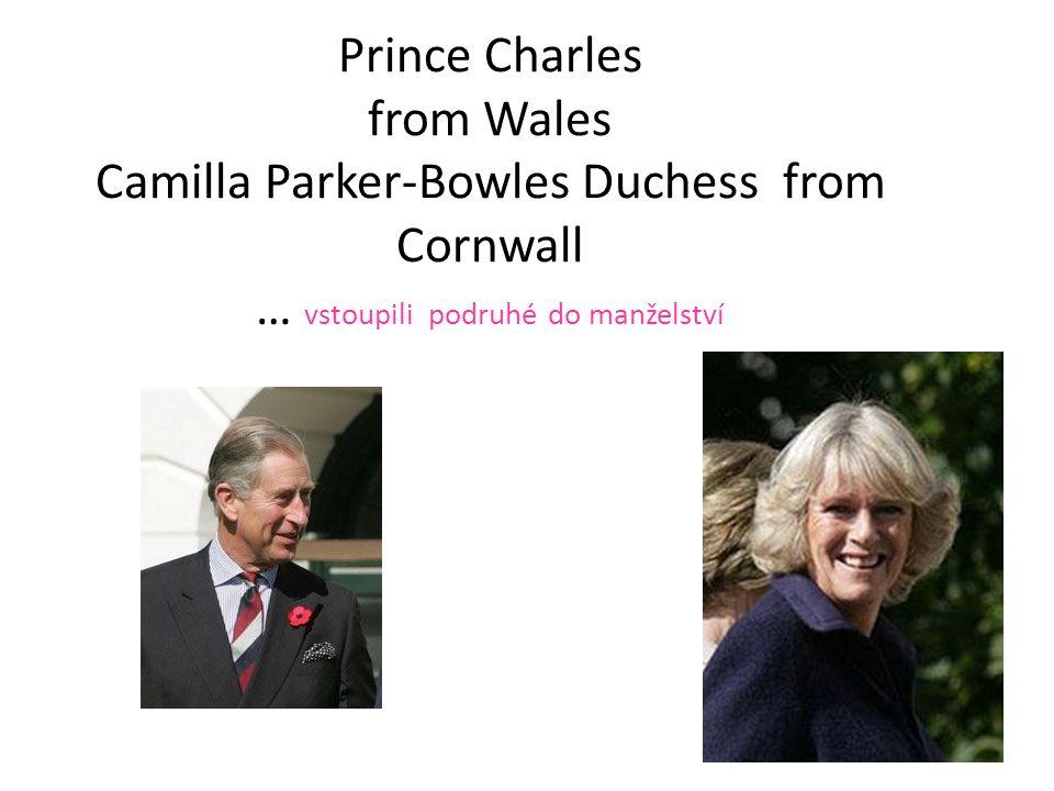 12 Prince Charles from Wales Camilla Parker-Bowles Duchess from Cornwall … vstoupili podruhé do manželství