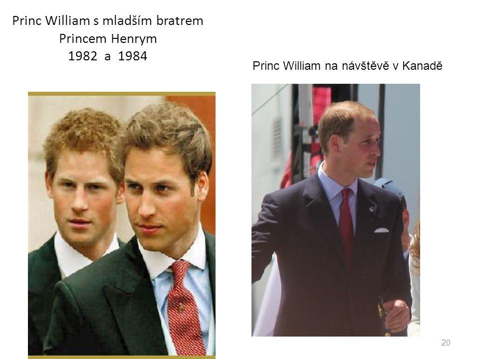 20 Princ William s mladším bratrem Princem Henrym 1982 a 1984 Princ William na návštěvě v Kanadě