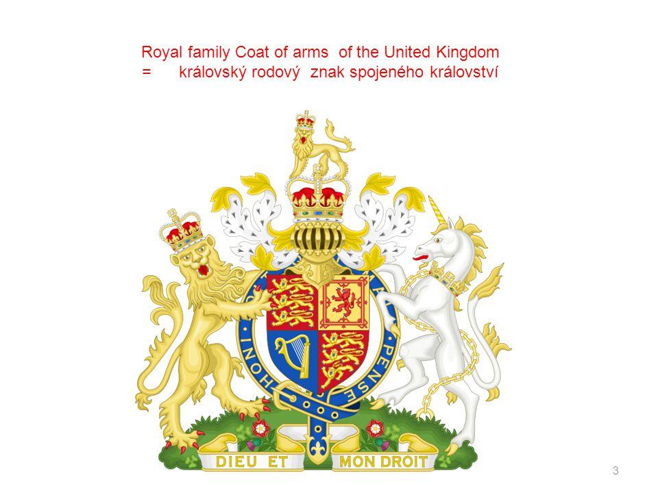 3 Royal family Coat of arms of the United Kingdom = královský rodový znak spojeného království