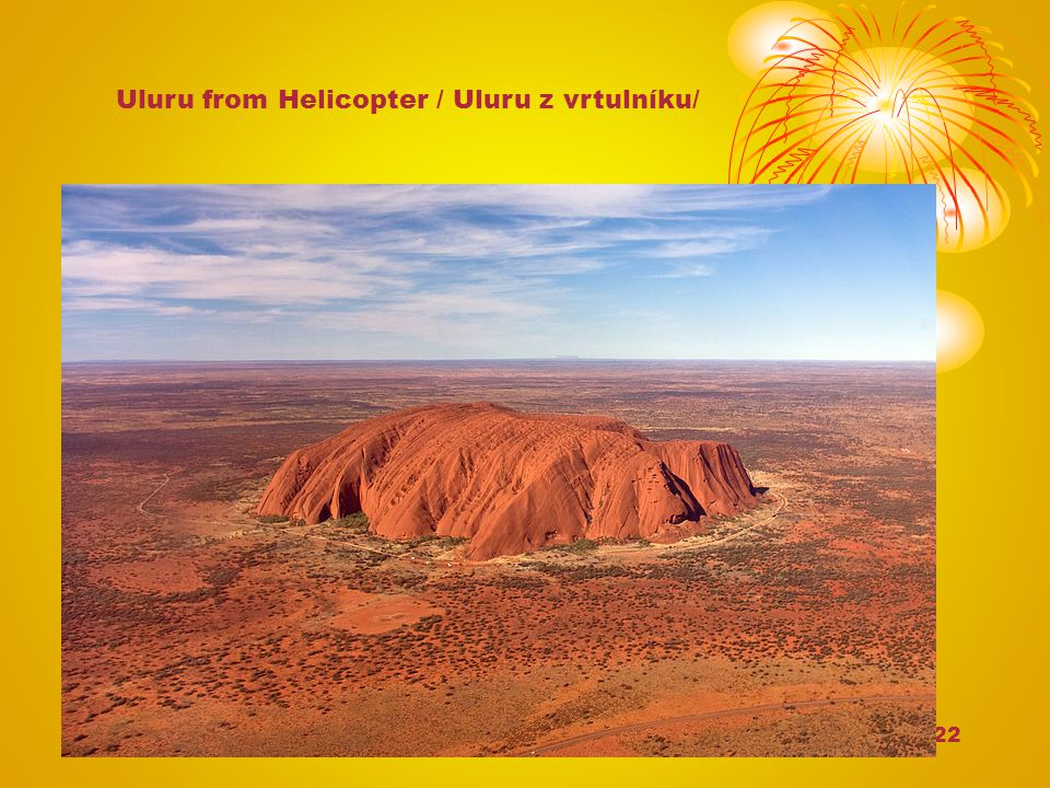 22 Uluru from Helicopter / Uluru z vrtulníku/