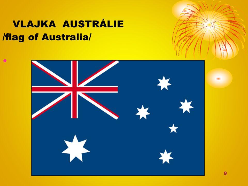 9 VLAJKA AUSTRÁLIE /flag of Australia/