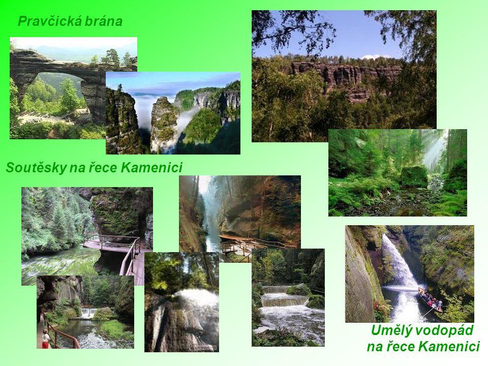 Pravčická brána Soutěsky na řece Kamenici Umělý vodopád na řece Kamenici Umělý vodopád na řece Kamenici