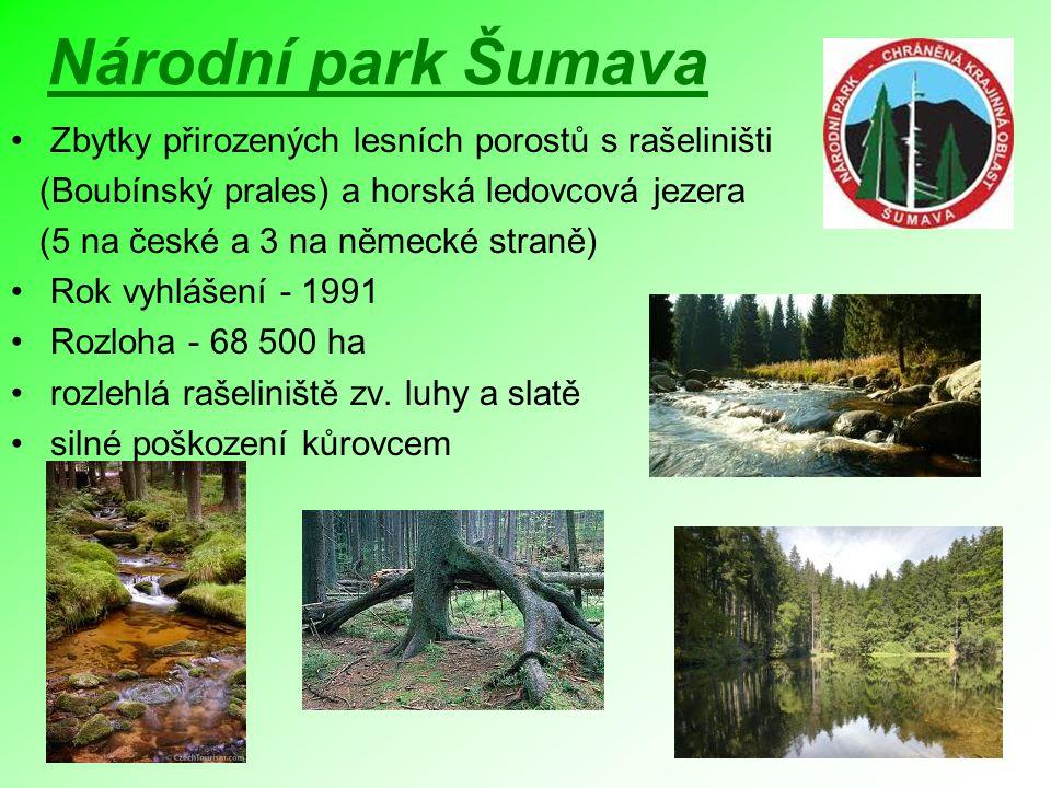 Národní park Šumava Zbytky přirozených lesních porostů s rašeliništi (Boubínský prales) a horská ledovcová jezera (5 na české a 3 na německé straně) R