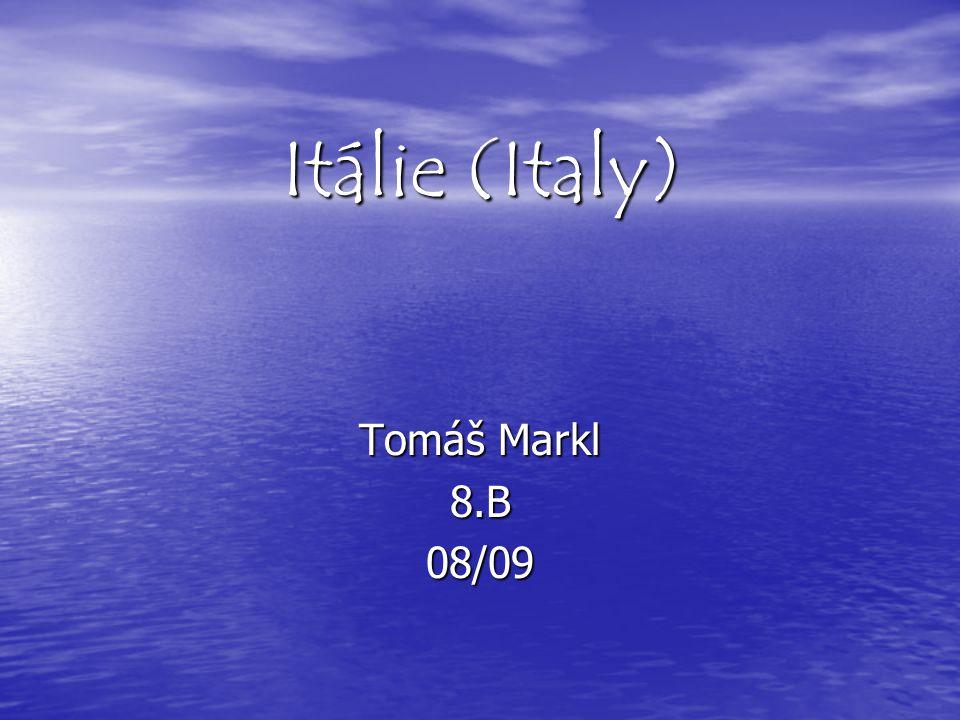 Itálie (Italy) Tomáš Markl 8.B08/09