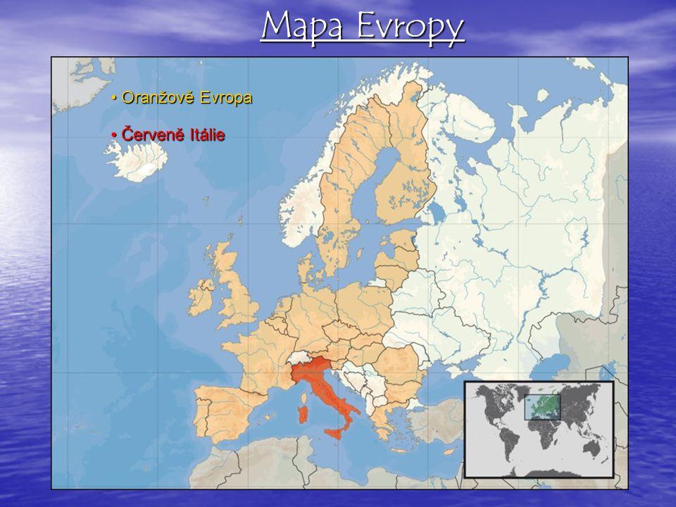Mapa Evropy Červeně Itálie Červeně Itálie Oranžově Evropa Oranžově Evropa