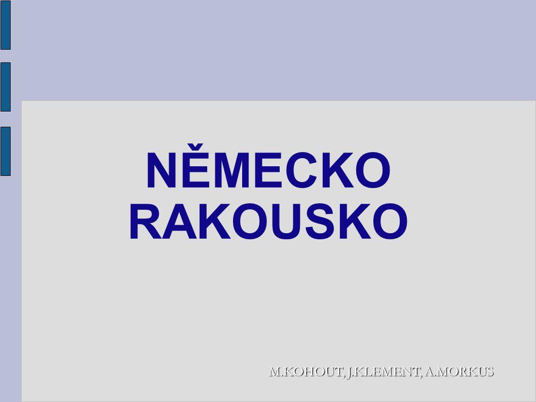 NĚMECKO RAKOUSKO M.KOHOUT, J.KLEMENT, A.MORKUS